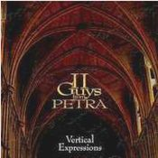 Vertical Expressions - The latest Christian Rock from Petra